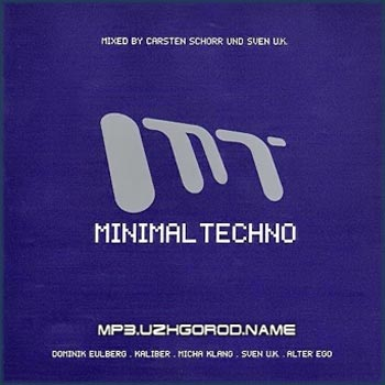 Minimal Techno, mixed by Carsten Schorr & Sven U.K.