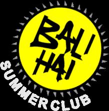 Bali Hai - Summer Club