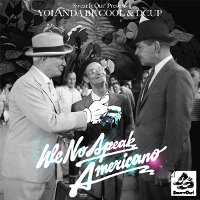Yolanda Be Cool & DCUP - We No Speak Americano